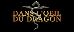 Dans l'oeil du dragon, québec